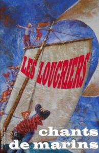 Les lougriers : Chants de marins